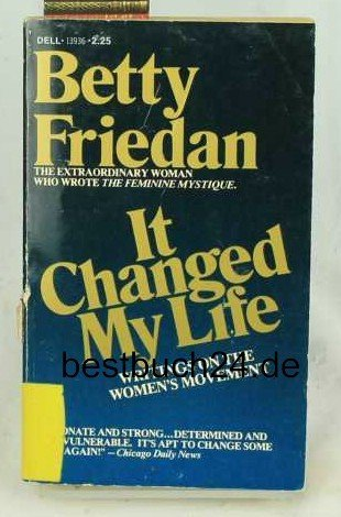 9780440139362: It Changed My Life : Writings on the Women's Movement