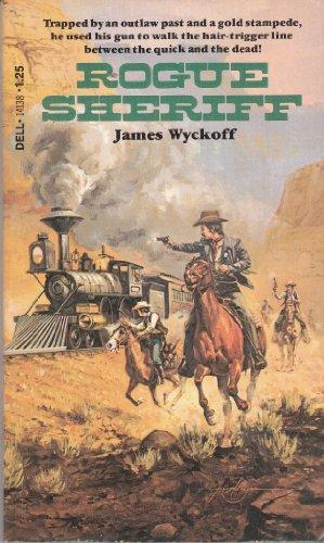 Rogue Sheriff: Wyckoff, James
