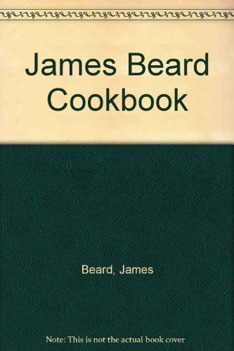 James Beard Cookbook: Beard, James