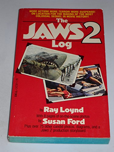 The Jaws 2 Log: Ray Loynd