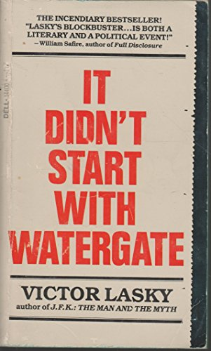 9780440144007: It Didn't Start With Watergate