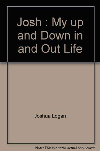 9780440146087: Josh : My up and Down, in and Out Life