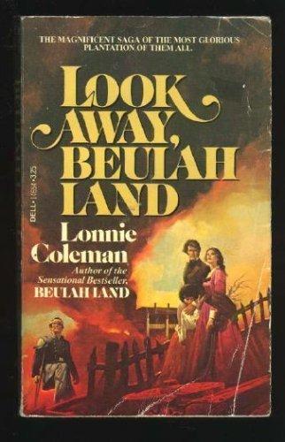 9780440146544: Look Away, Beulah Land