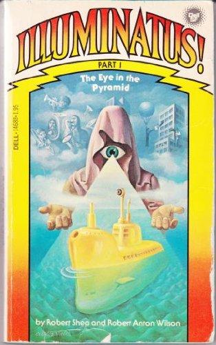 9780440146889: The Eye in the Pyramid (Illuminatus! Part 1)