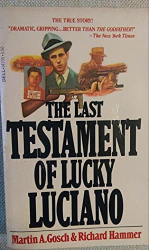 Last Testament of Lucky Luciano: Martin A. Gosch;