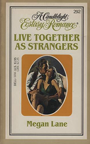 Live Together As Strangers: Lane, Megan