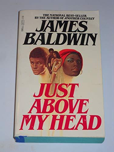 Just above My Head: James Baldwin