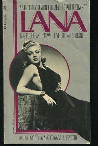 Lana : The Public and Private Lives: Morella, Joe; Epstein,