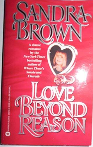 9780440150626: Love Beyond Reason (Candlelight Ecstasy Romance, No 29)