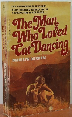 9780440152460: The Man Who Loved Cat Dancing