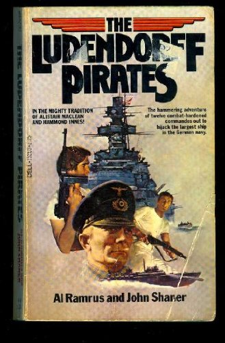 9780440152606: The Ludendorff Pirates: A Novel about the Hijacking of the Largest German Battleship of WW II