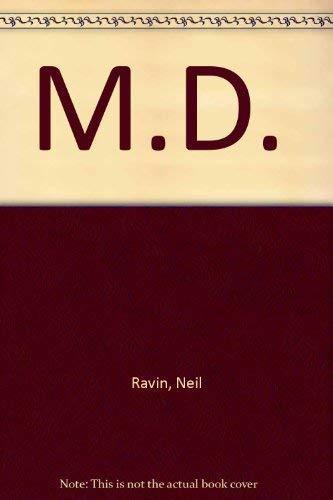 M.D.: Ravin, Neil