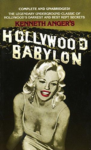 Hollywood Babylon: The Legendary Underground Classic of: Anger, Kenneth