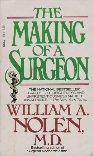 9780440154556: The Making of a Surgeon