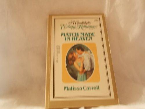 Match Made in Heaven: Carroll, Melissa