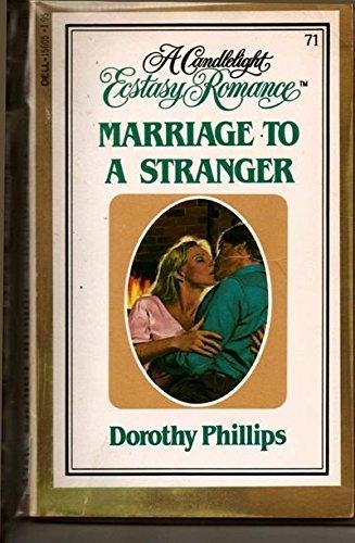 9780440156055: Marriage to a Stranger (Candlight Ecstasy Ser., No. 71)