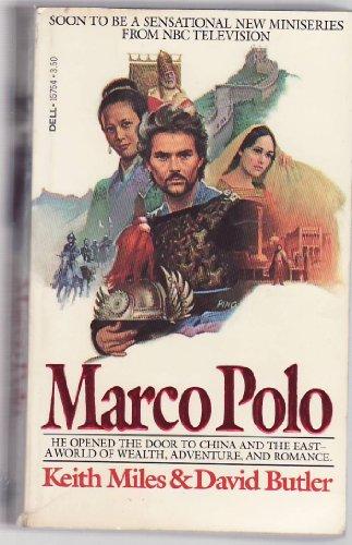 Marco Polo: David Butler; Keith Miles