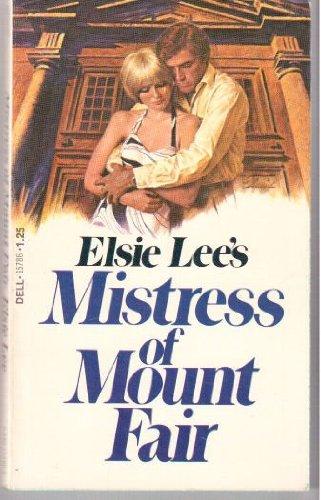 9780440157861: Mistress of Mount Fair