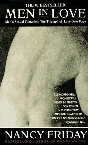 9780440159032: Men in Love: Men's Sexual Fantasies: The Triumph of Love Over Rage