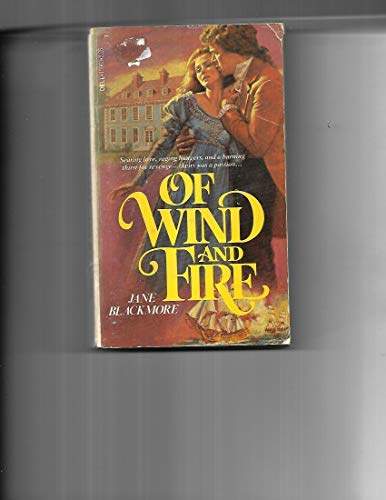 Of Wind and Fire: Jane Blackmore