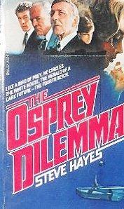 9780440161592: The Osprey Dilemma