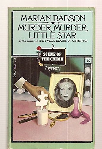 Murder, Murder, Little Star (Scene of the Crime Mystery): Babson, Marian