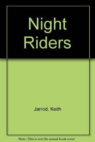 Night Riders: Jarrod, Keith