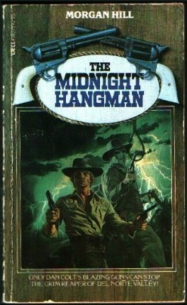 The Midnight Hangman (0440163757) by Morgan Hill