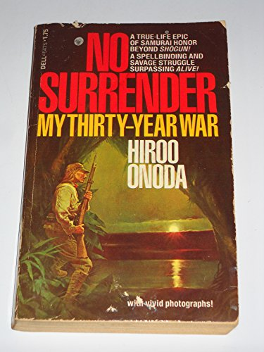 9780440164753: No Surrender: My Thirty-Year War