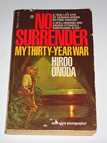9780440164753: No Surrender: My Thirty-Year War