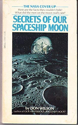 Secrets of Our Spaceship Moon: Wilson, Don