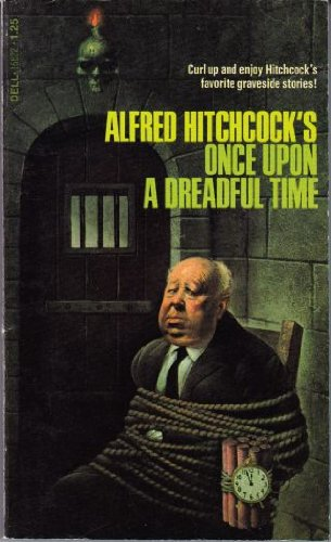 9780440166221: Alfred Hitchcock's Once Upon a Dreadful Time