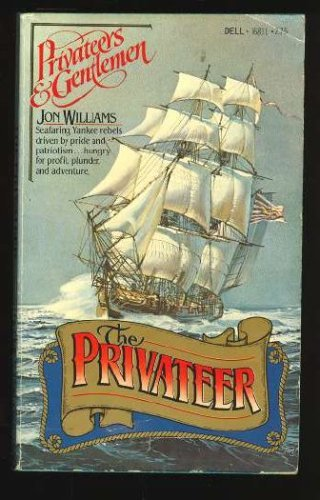 9780440168119: The Privateer (Privateers and Gentlemen, Volume One)