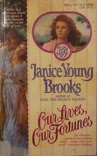 Our Lives, Our Fortunes: Janice Young Brooks