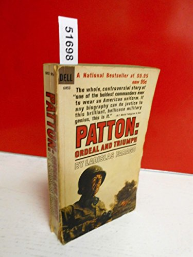 9780440168539: Patton: Ordeal and Triumph