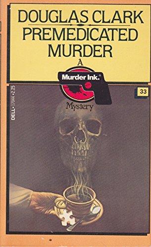 Premedicated Murder: Clark, Douglas
