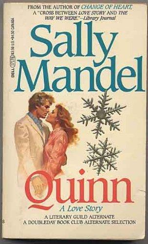 QUINN ( A LOVE STORY): SALLY MANDEL