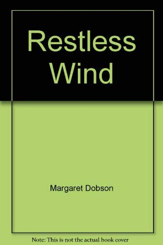 Restless Wind (Candlelight Ecstasy Romance): Dobson, Margaret