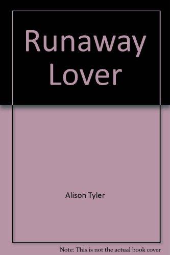 Runaway Lover: Alison Tyler