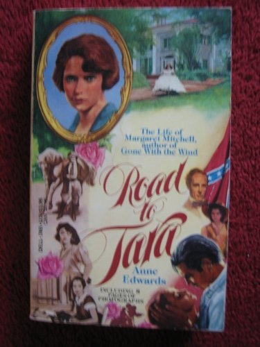 9780440174653: Road to Tara: The life of Margaret Mitchell