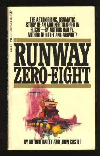 RUNWAY ZERO-EIGHT by ARTHUR HAILEY and JOHN CASTLE BOOK BOOKS from 1970!