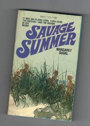 Savage Summer: Margaret Duval