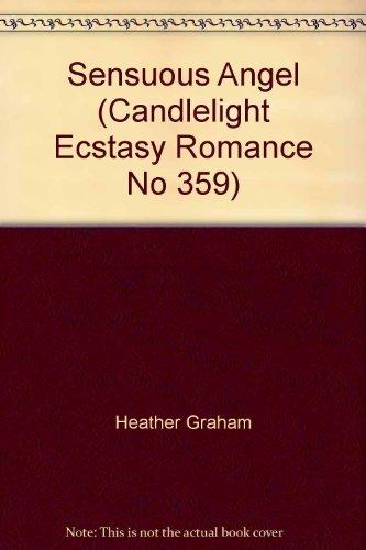 9780440176367: Sensuous Angel (Candlelight Ecstasy Romance, No 359)