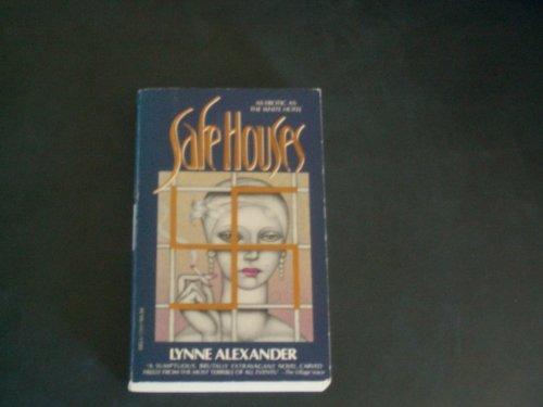 Safe Houses: Lynne Alexander