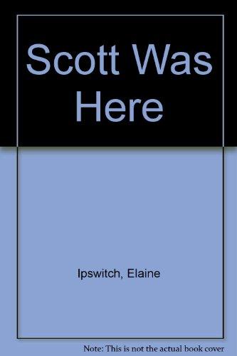 9780440178309: Scott Was Here