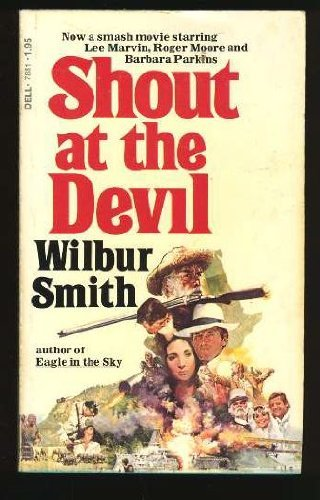 Shout at the Devil: Wilbur Smith