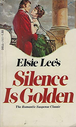 Silence is Golden: Elsie Lee