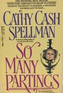 SO MANY PARTINGS: Cathy Cash Spellman