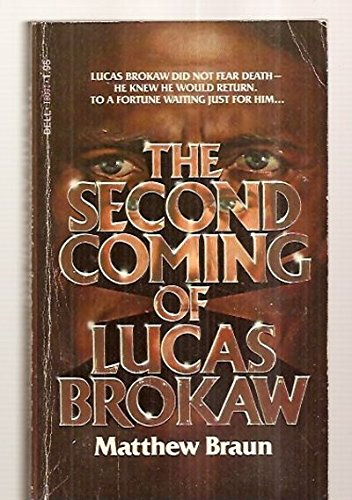 9780440180913: The Second Coming of Lucas Brokaw