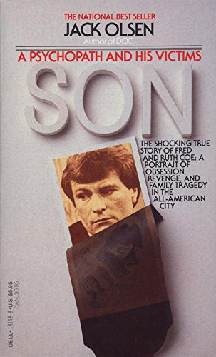 9780440181484: Son: A Psychopath and His Victims